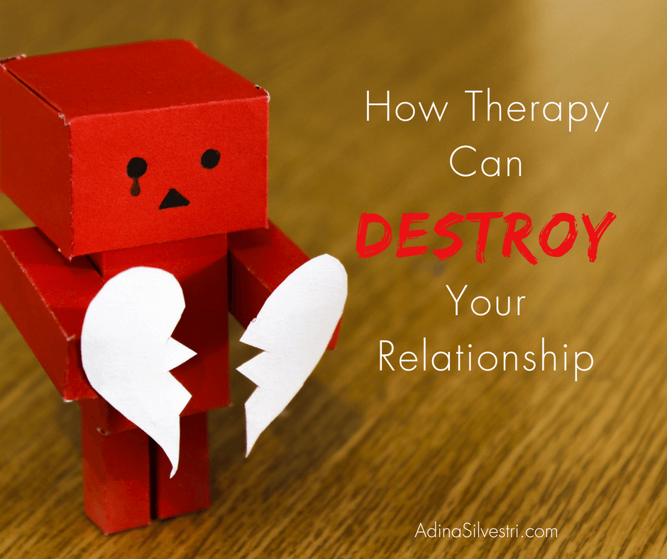 how therapy can destroy your relationship blog graphic