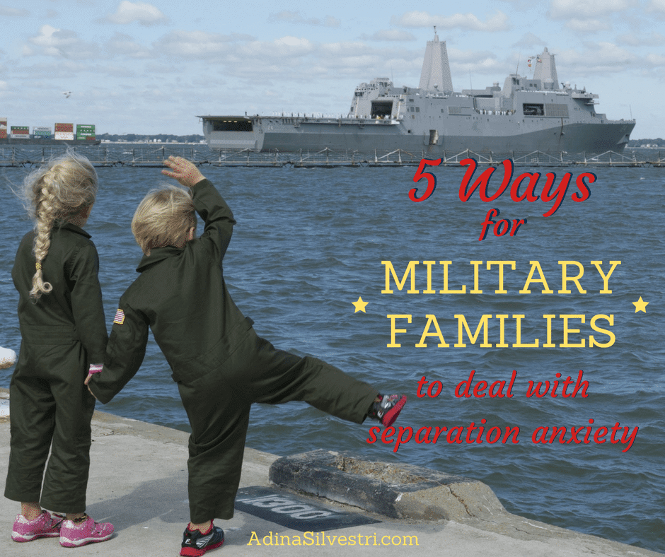 5 Ways for Military Families to Deal with Separation Anxiety