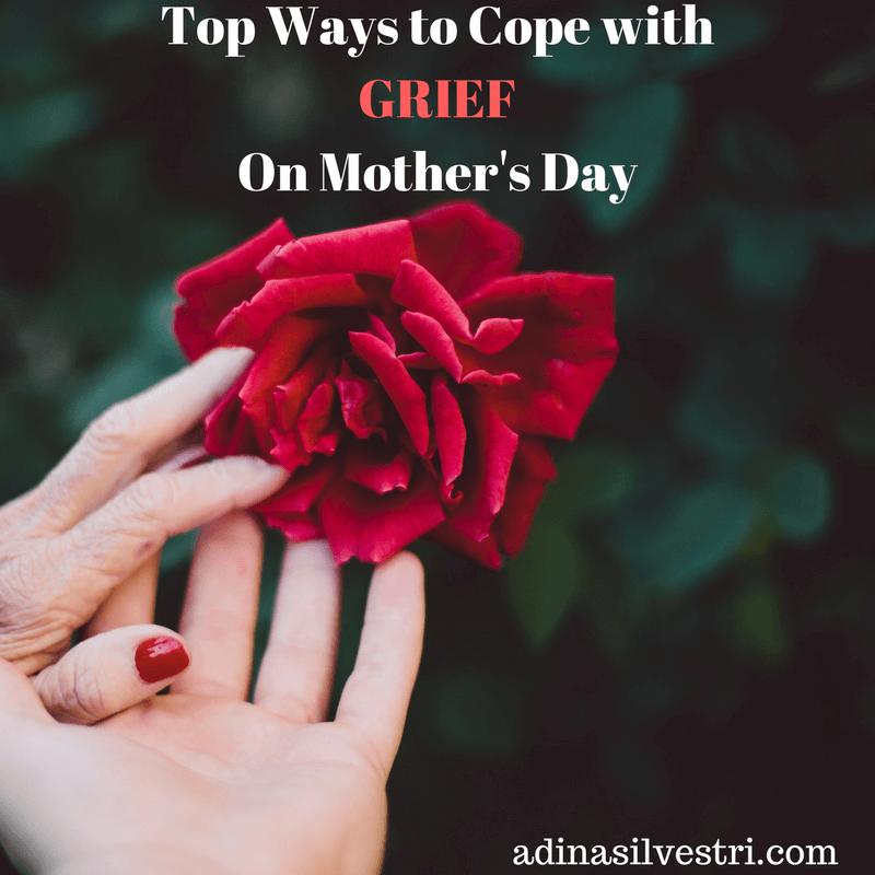 adinasilvestri.com Mother's Day Grief Blog