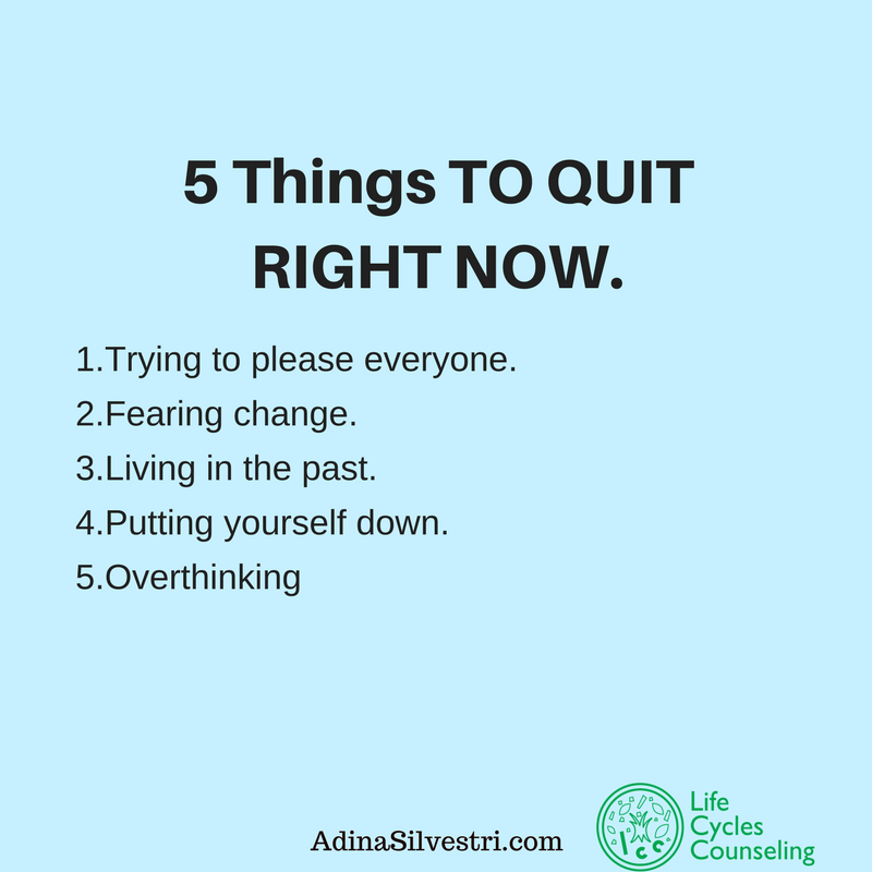 adinasilvestri.com quote of the day 5 things to quit right now.