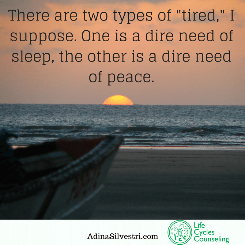 adinasilvestri.com quote of the day tired no more
