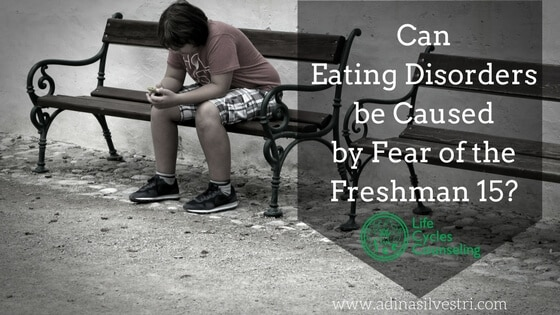adinasilvestri.com eating disorders freshman 15