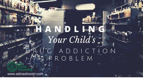 Handling Your Child's Drug Addiction Problem