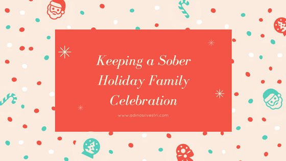 Keeping a Sober Holiday Family Celebration