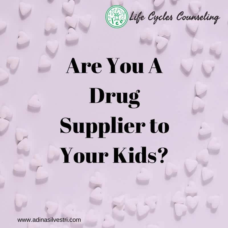 Are You A Drug Supplier to Your Kids?
