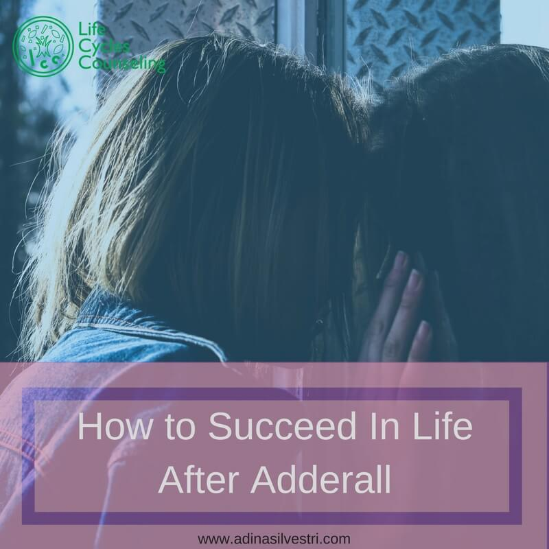 How to Succeed In Life After Adderall