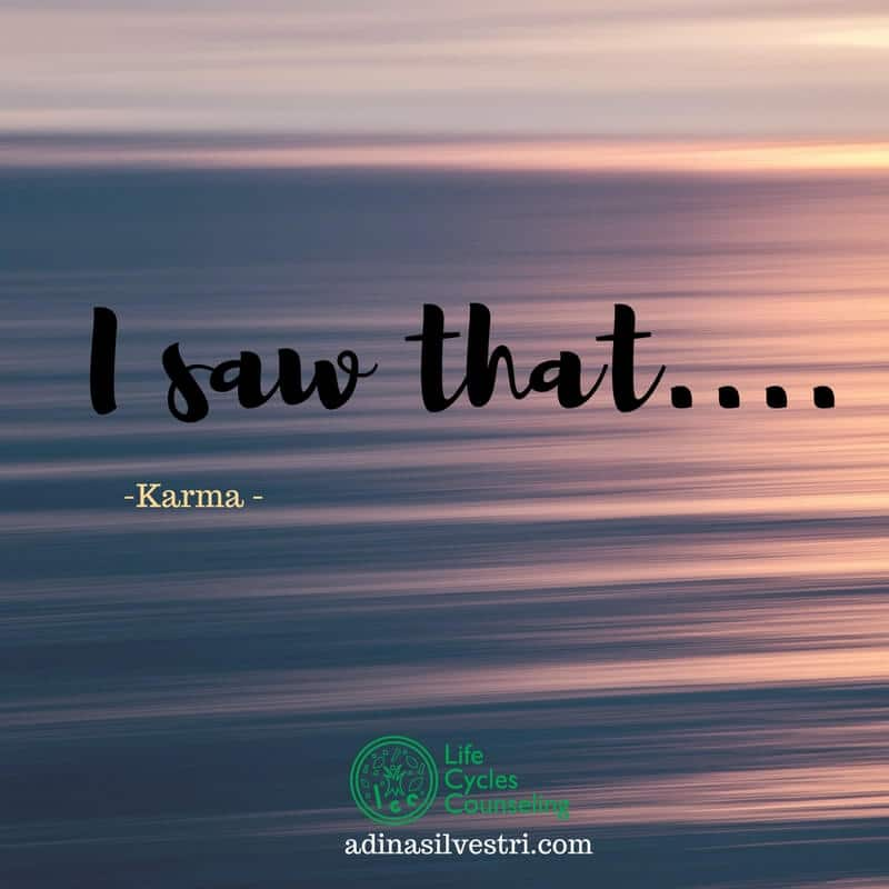 www.adinasilvestri.com quote of the day Karma