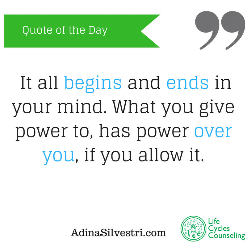 adinasilvestri.com quote of the day mind control