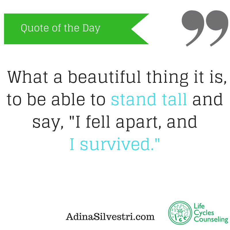adinasilvestri.com quote of the day I survived.