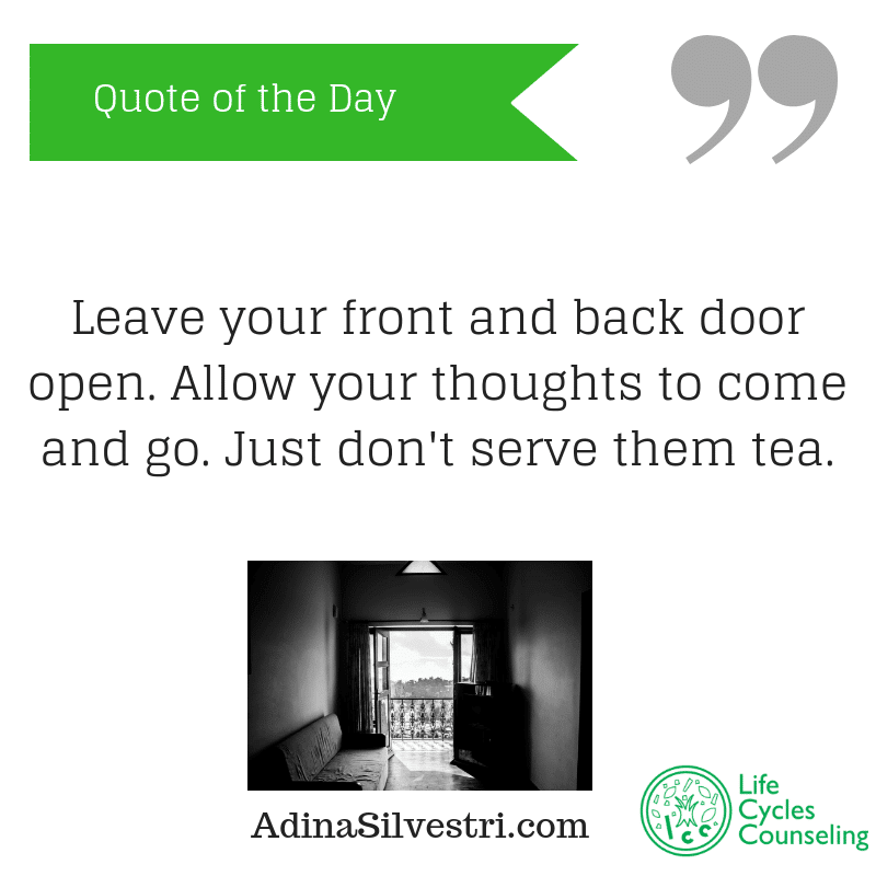 adinasilvestri.com quote of the day leave it open.