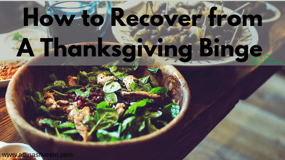 adinasilvestri.com How to Recover From a Thanksgiving Binge