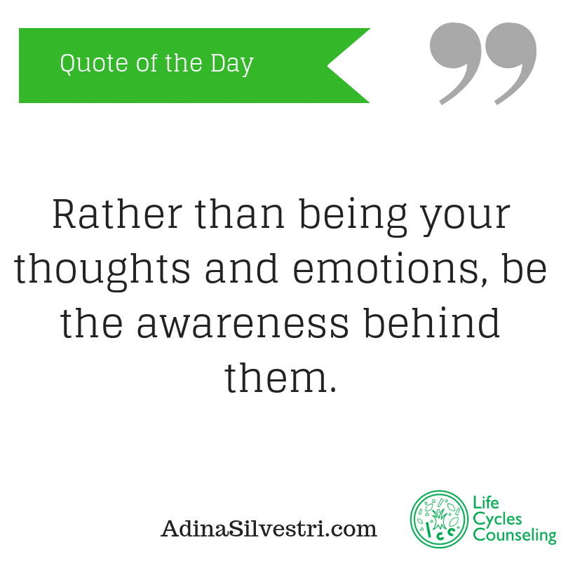 adinasilvestri.com quote of the day be the awareness