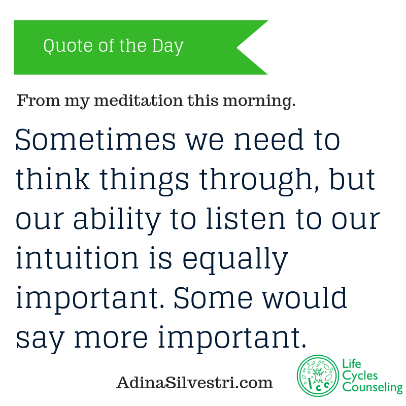 adinasilvestri.com quote of the day Intuition
