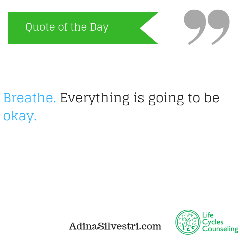 adinasilvestri.com quote of the day Breathe