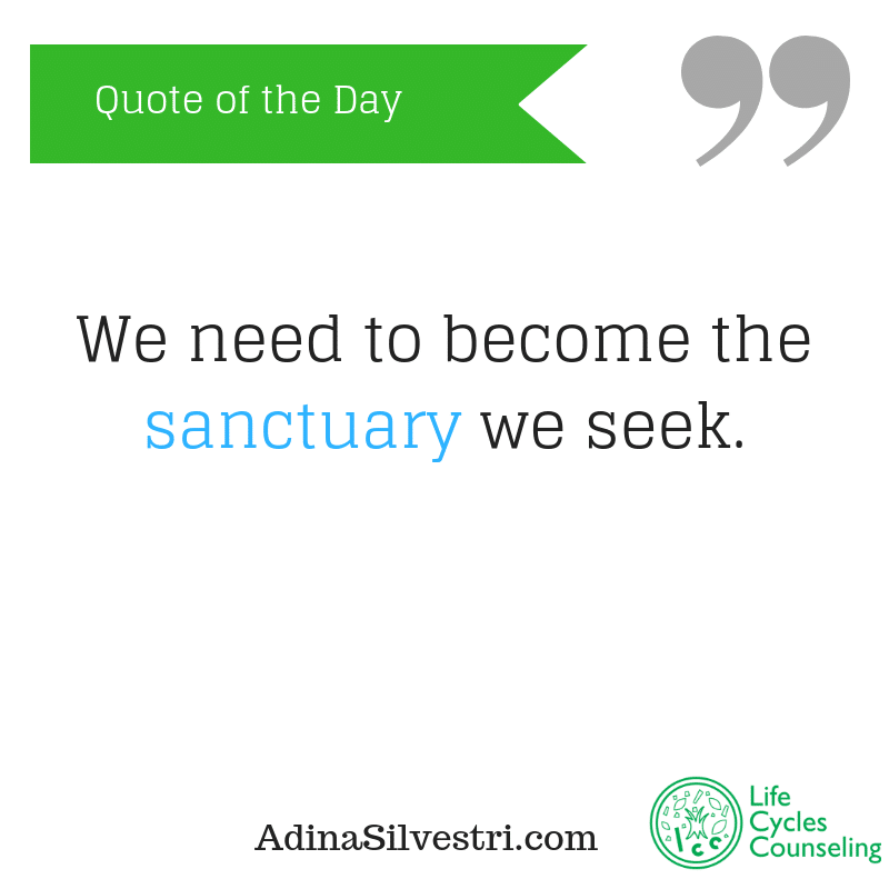 adinasilvestri.com quote of the day sanctuary