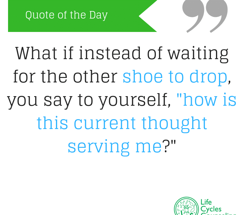 adinasilvestri.com quote of the day waiting for the shoe to drop
