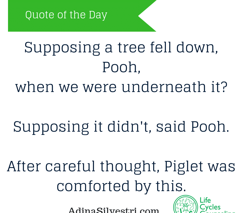 adinasilvestri.com quote of the day Winnie the Pooh