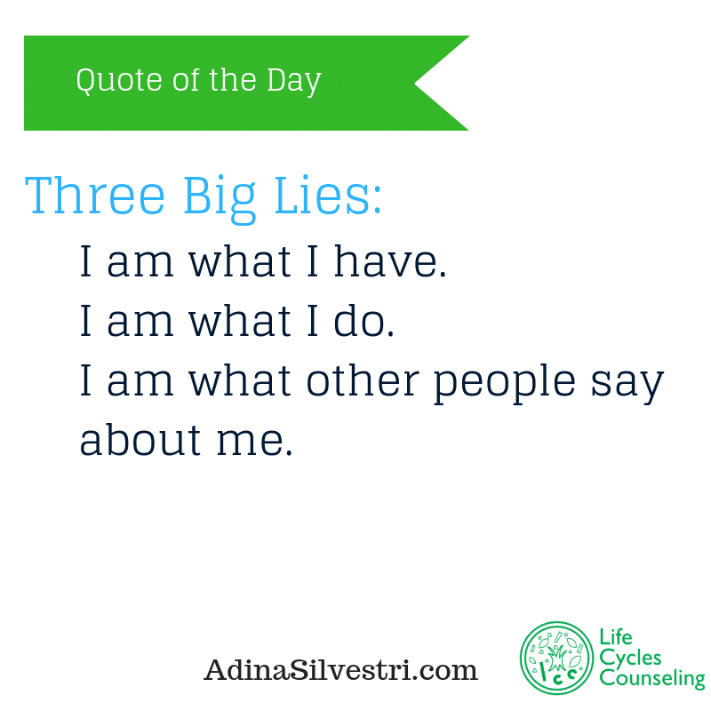 adinasilvestri.com quote of the day three big lies