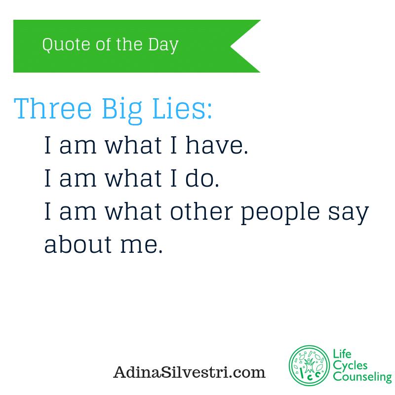 adinasilvestri.com quote of the day three big lies