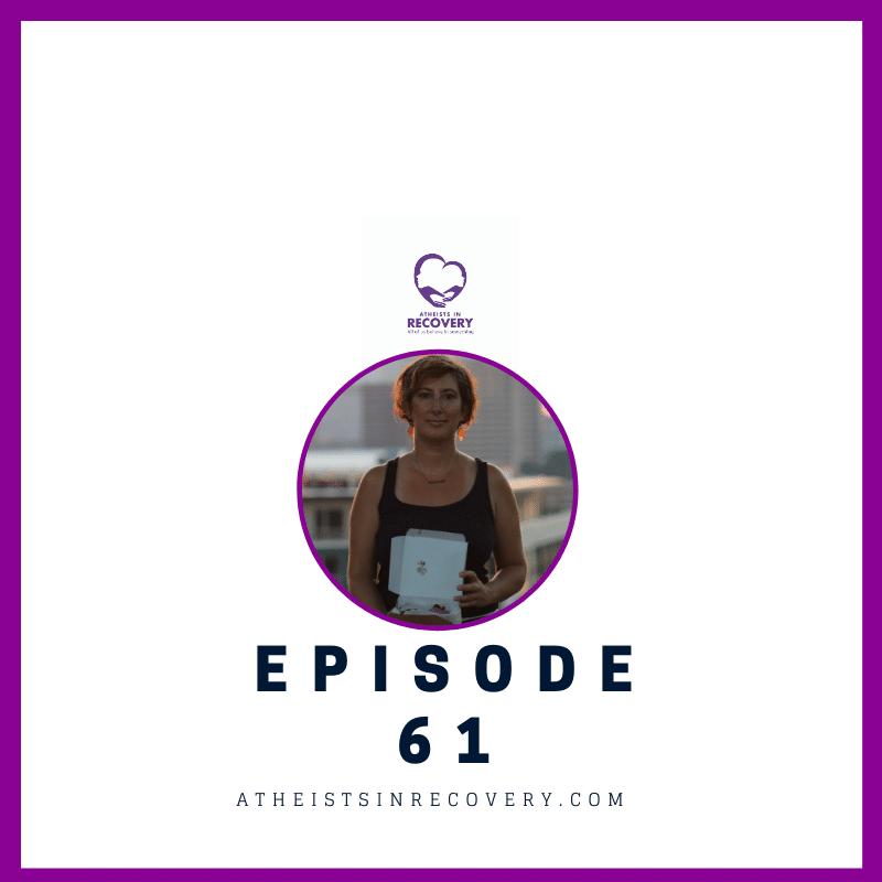 atheistsinrecovery.com episode 61